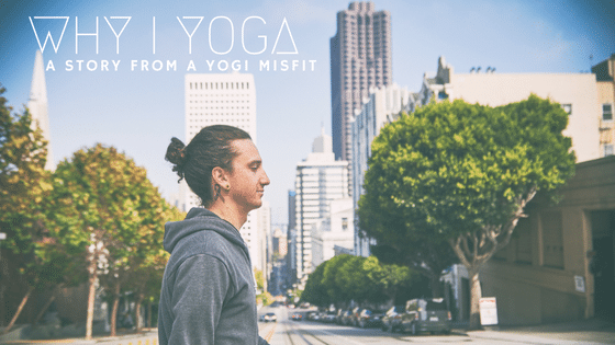 Why I yoga