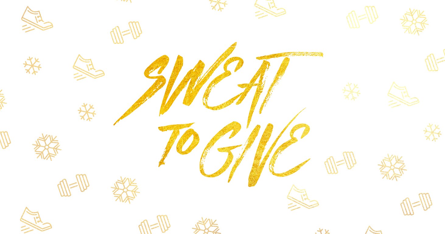 Sweat to Give—A Month of Giving