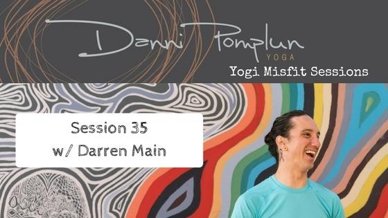 Yogi Misfit Sessions: S35 Darren Main