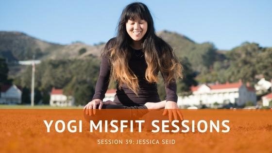 Yogi Misfit Sessions: S39 Jessica Seid