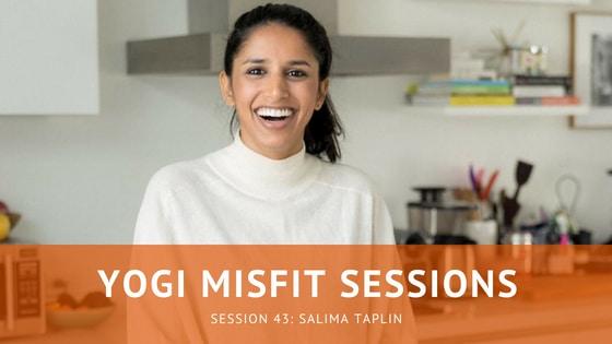 Yogi Misfit Sessions: S43 Salima Taplin