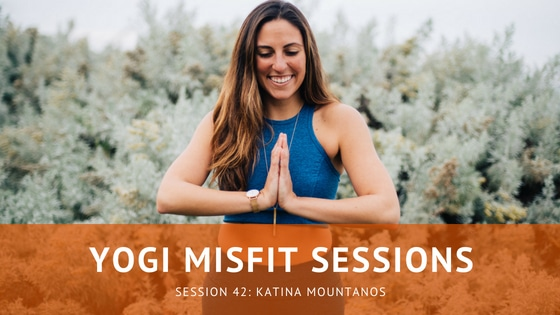 Yogi Misfit Sessions: S42 Katina Mountanos