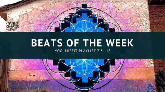 Beats of the week… 10.10.18