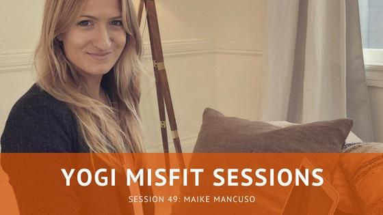 Yogi Misfit Sessions: S49 Maike Pulver