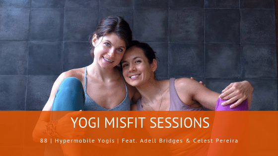 Yogi Misfit Podcast Yoga Hypermobility Danni Pomplun